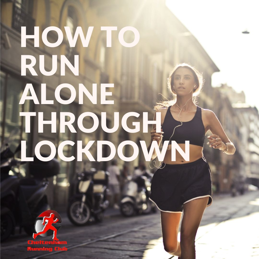 How to Run Alone Through Lockdown
